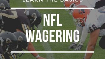 The Basics of NFL Wagering