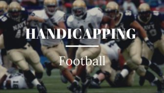 What Are The Main Methods of Handicapping Football?