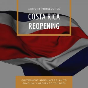 Costa Rica Phased Reopening for International Tourists