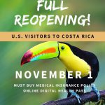 Costa Rica Full Reopening for US Tourists