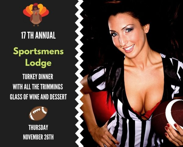 17th Annual Turkey & Football Dinner at Sportsmens Lodge