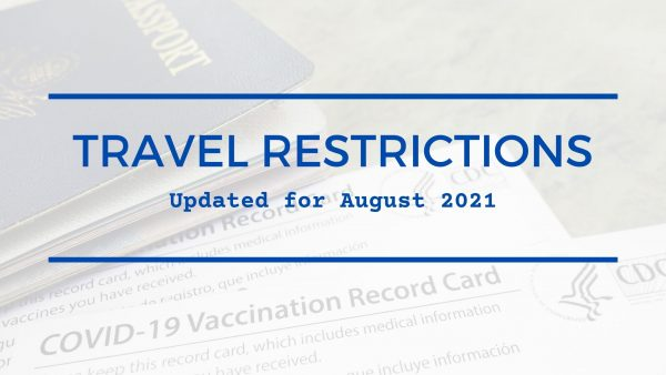 Travel Restrictions August 2021